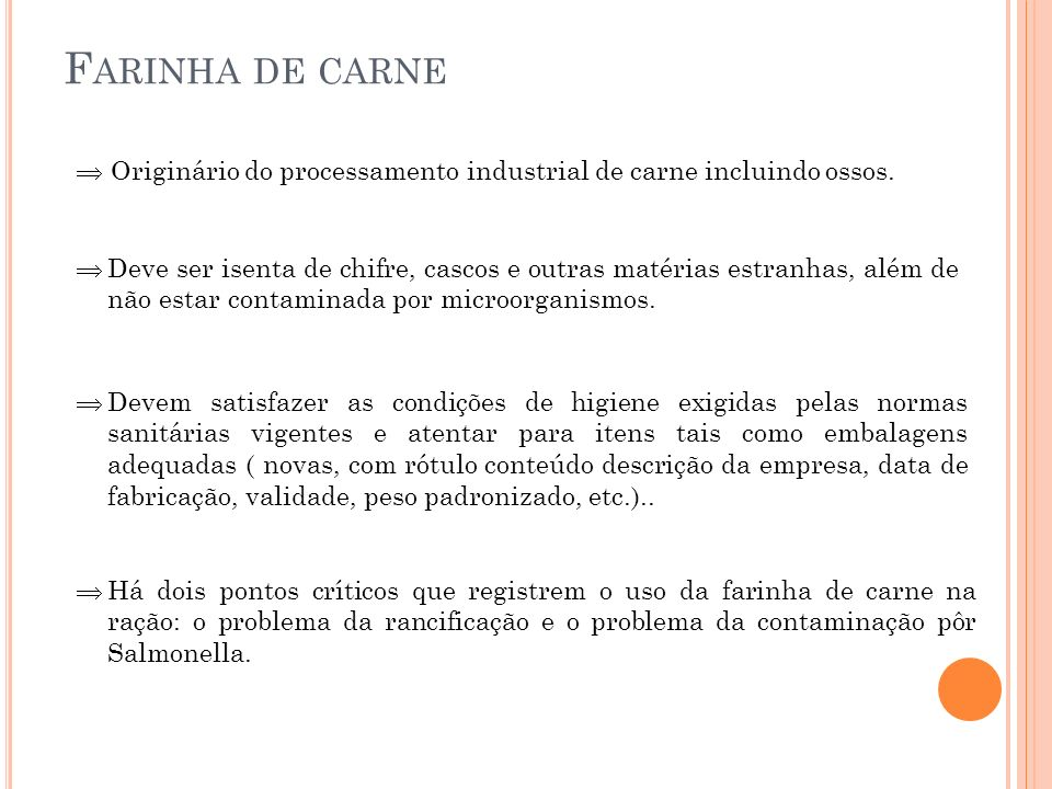 Farinha de carne Originário do processamento industrial de carne incluindo ossos.