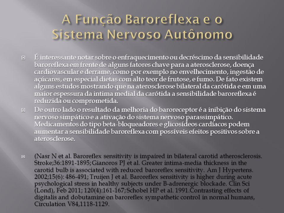 A Função Baroreflexa e o Sistema Nervoso Autônomo
