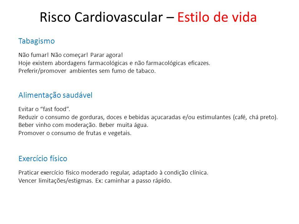 Risco Cardiovascular – Estilo de vida