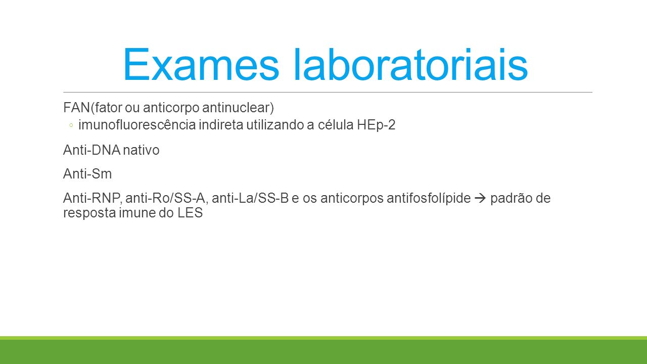 Exames laboratoriais FAN(fator ou anticorpo antinuclear)