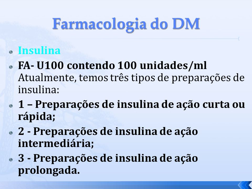 Farmacologia do DM Insulina
