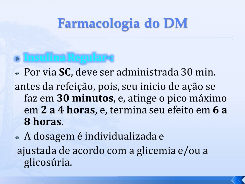 Farmacologia do DM Insulina Regular-: