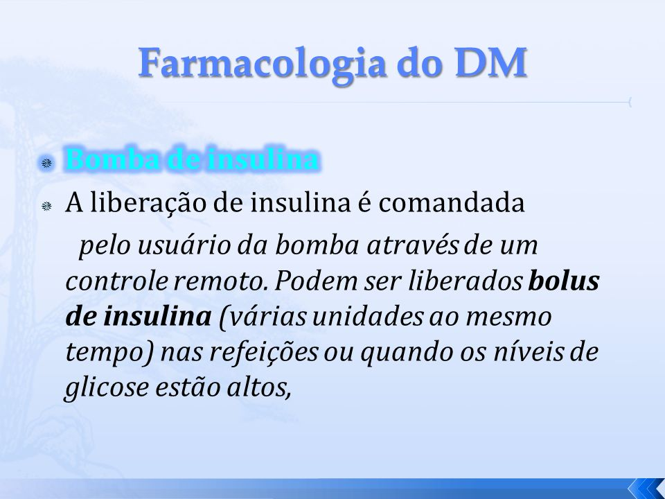 Farmacologia do DM Bomba de insulina
