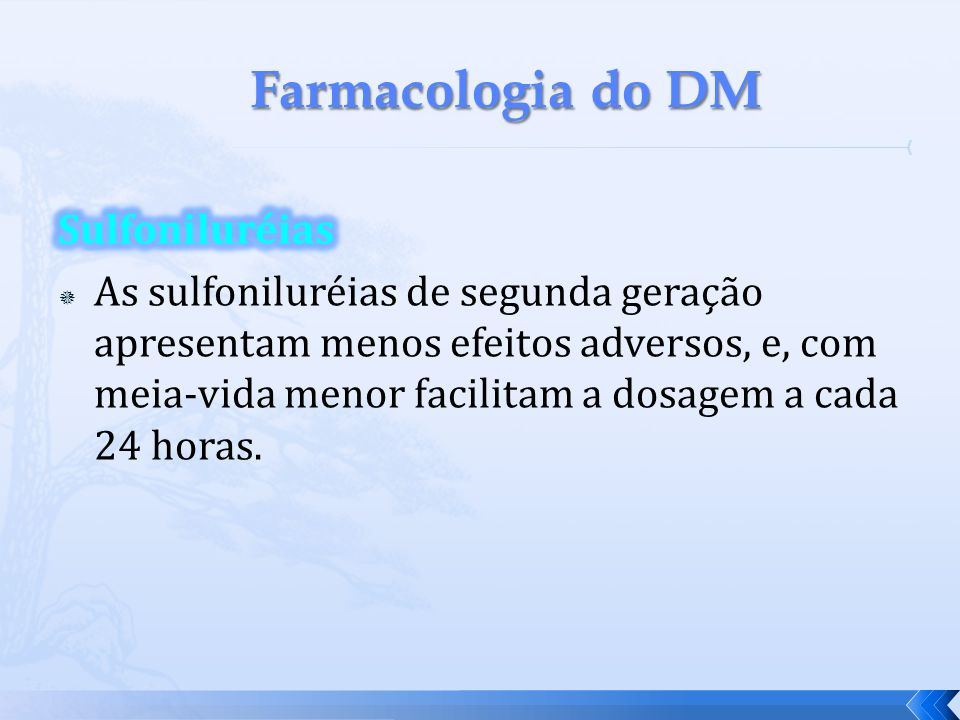 Farmacologia do DM Sulfoniluréias