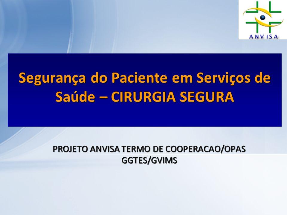 Segurança do Paciente em Serviços de Saúde – CIRURGIA SEGURA