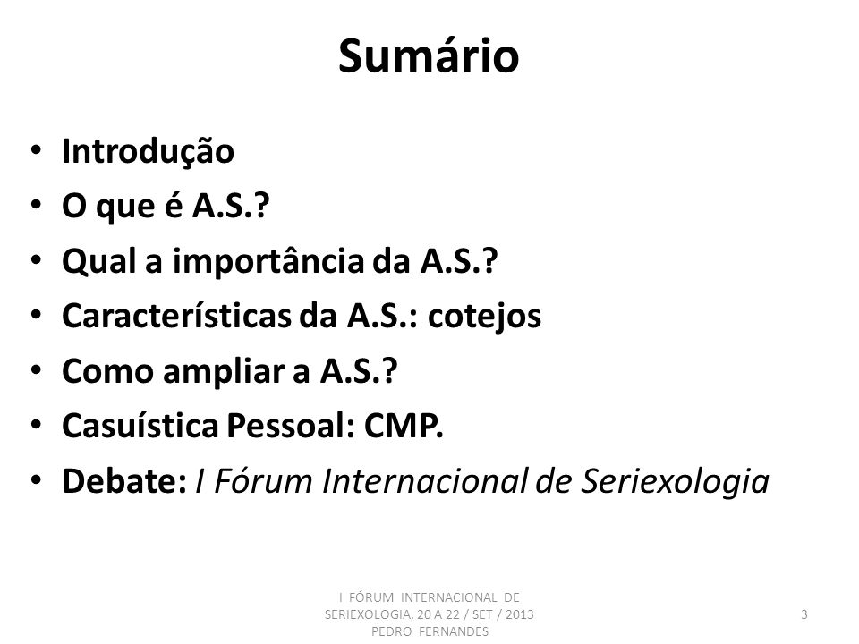 Autoconscientização Seriexológica (A.S.) & Proéxis