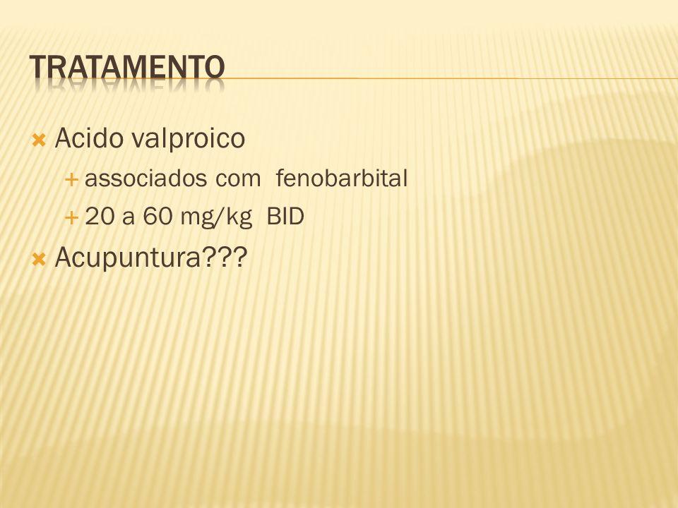 Tratamento Acido valproico Acupuntura associados com fenobarbital