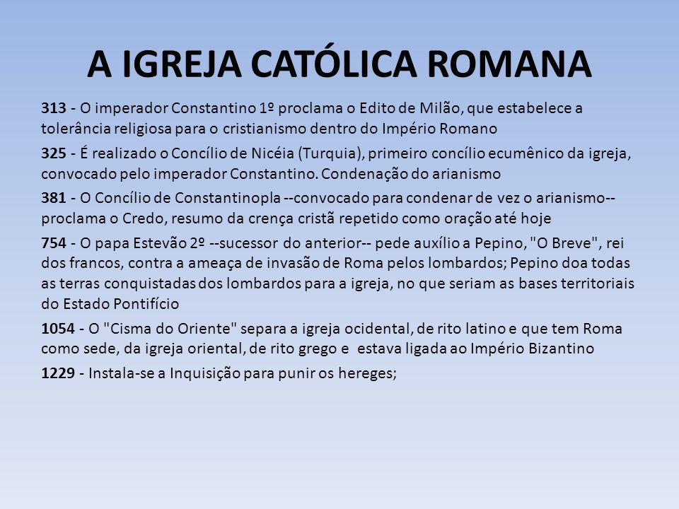 A IGREJA CATÓLICA ROMANA