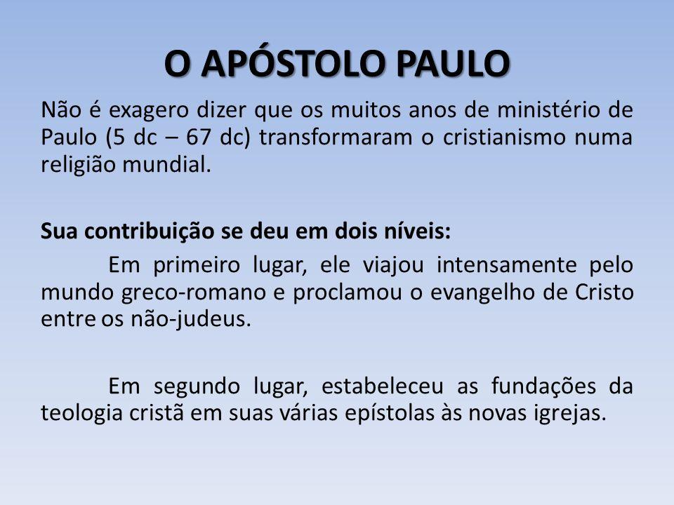 O APÓSTOLO PAULO