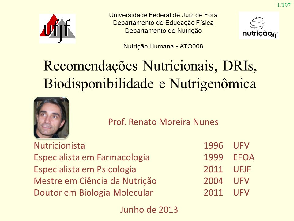 Recomendações Nutricionais, DRIs, Biodisponibilidade e Nutrigenômica