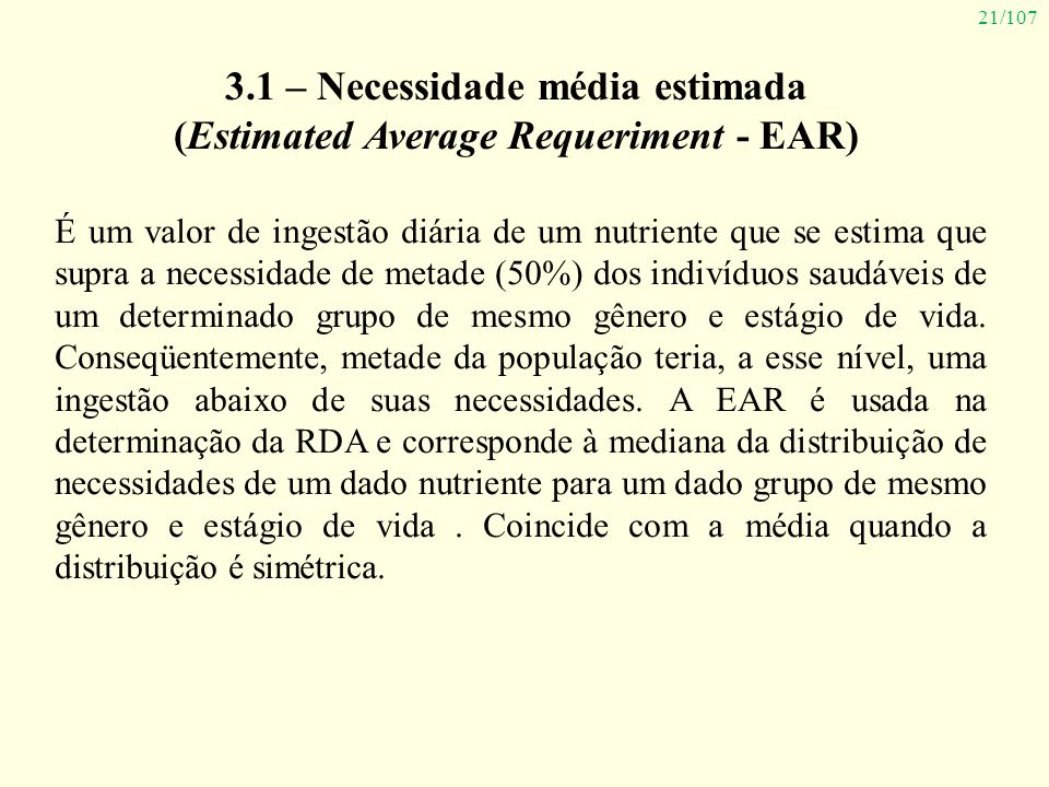 3.1 – Necessidade média estimada (Estimated Average Requeriment - EAR)