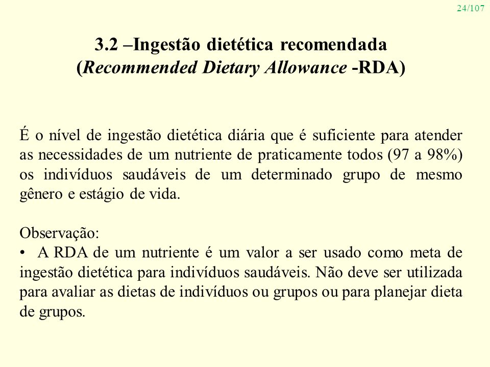 3.2 –Ingestão dietética recomendada