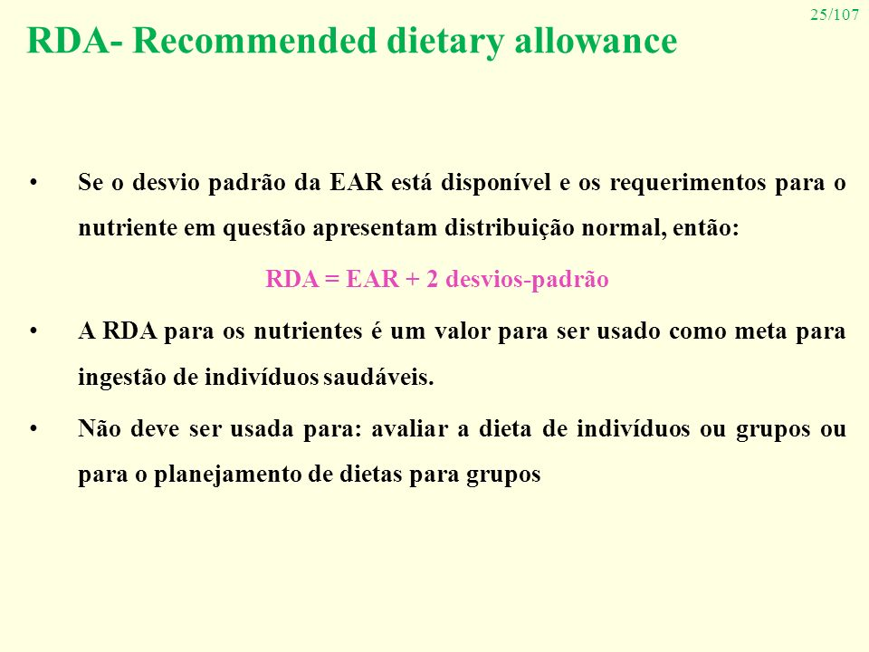 RDA- Recommended dietary allowance