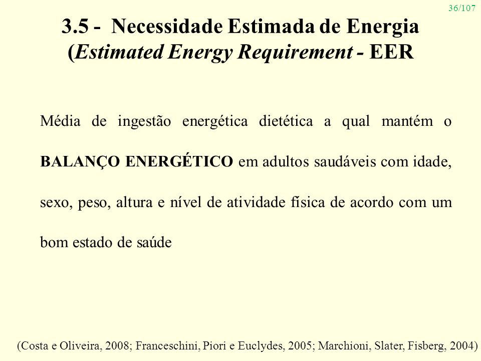 3.5 - Necessidade Estimada de Energia (Estimated Energy Requirement - EER