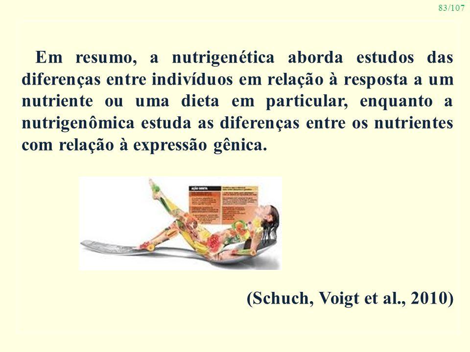 Em resumo, a nutrigenética aborda estudos das diferenças entre indivíduos em relação à resposta a um nutriente ou uma dieta em particular, enquanto a nutrigenômica estuda as diferenças entre os nutrientes com relação à expressão gênica.