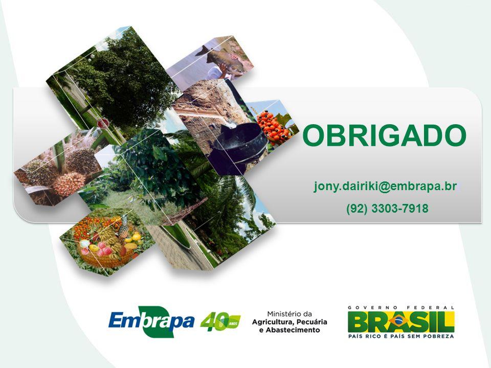 OBRIGADO jony.dairiki@embrapa.brr (92) 3303-7918