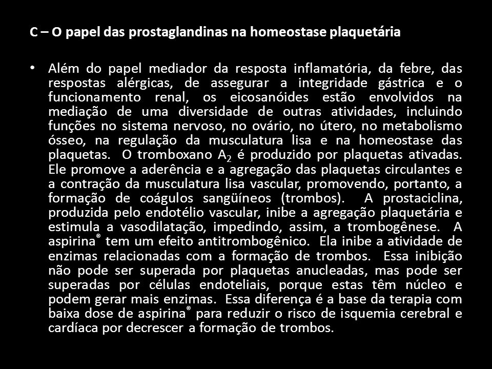 C – O papel das prostaglandinas na homeostase plaquetária