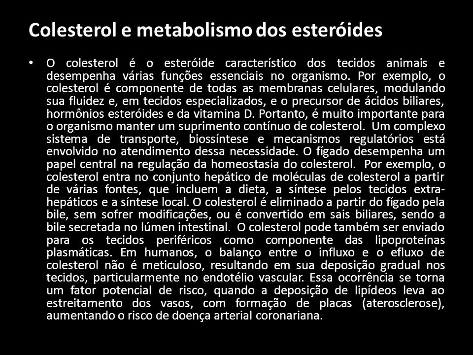 Colesterol e metabolismo dos esteróides