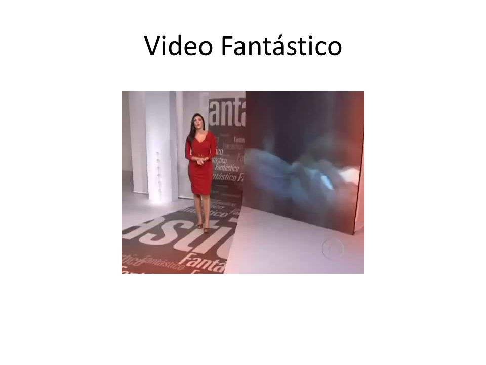 Video Fantástico