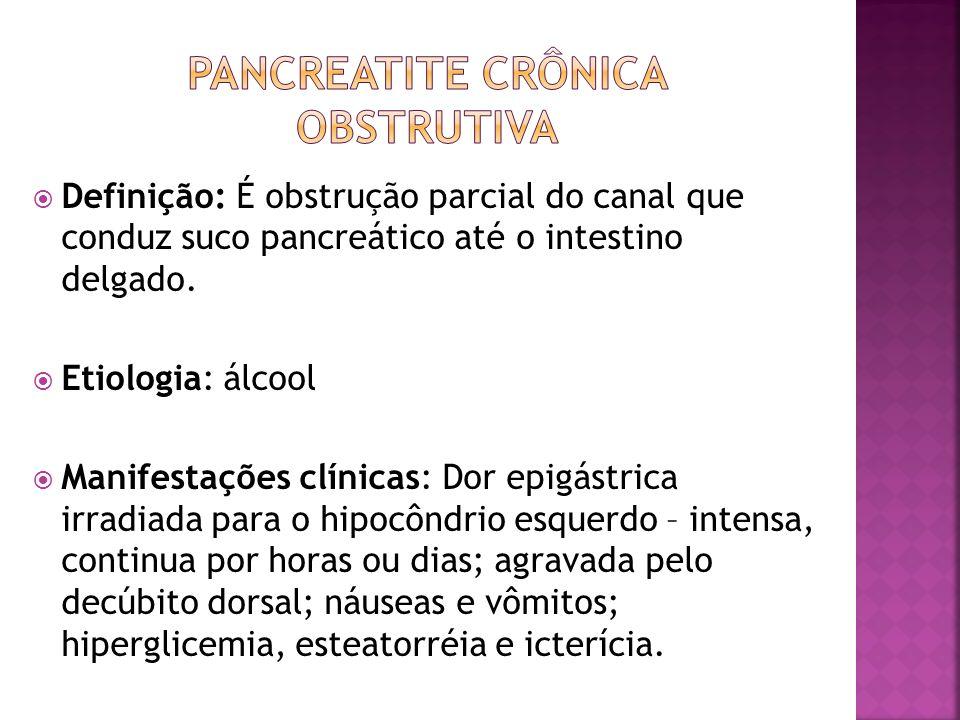 Pancreatite Crônica obstrutiva