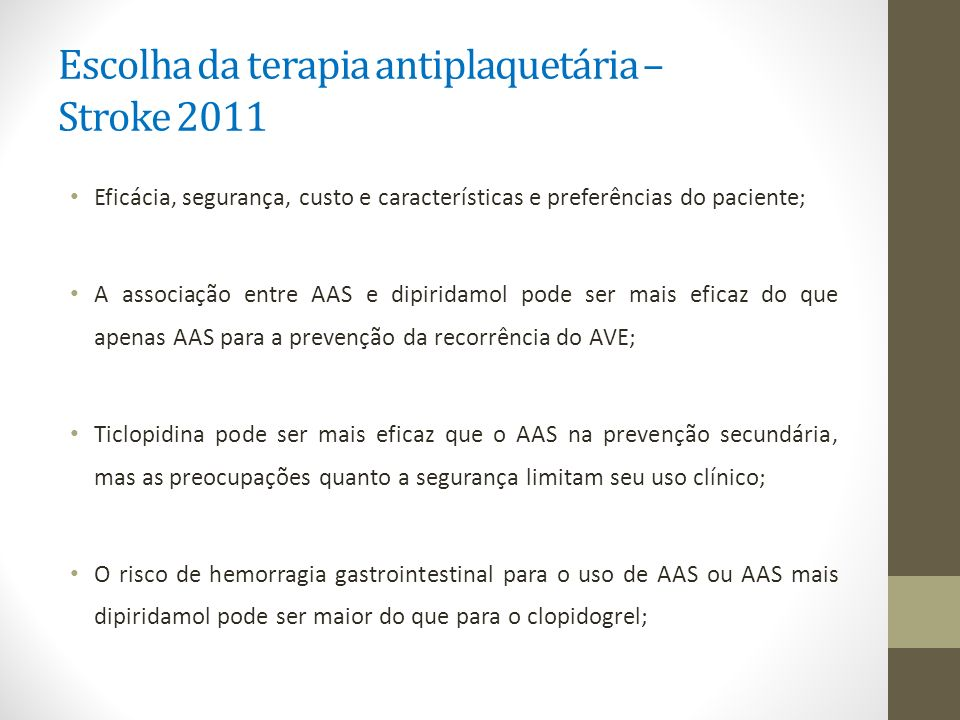 Escolha da terapia antiplaquetária – Stroke 2011