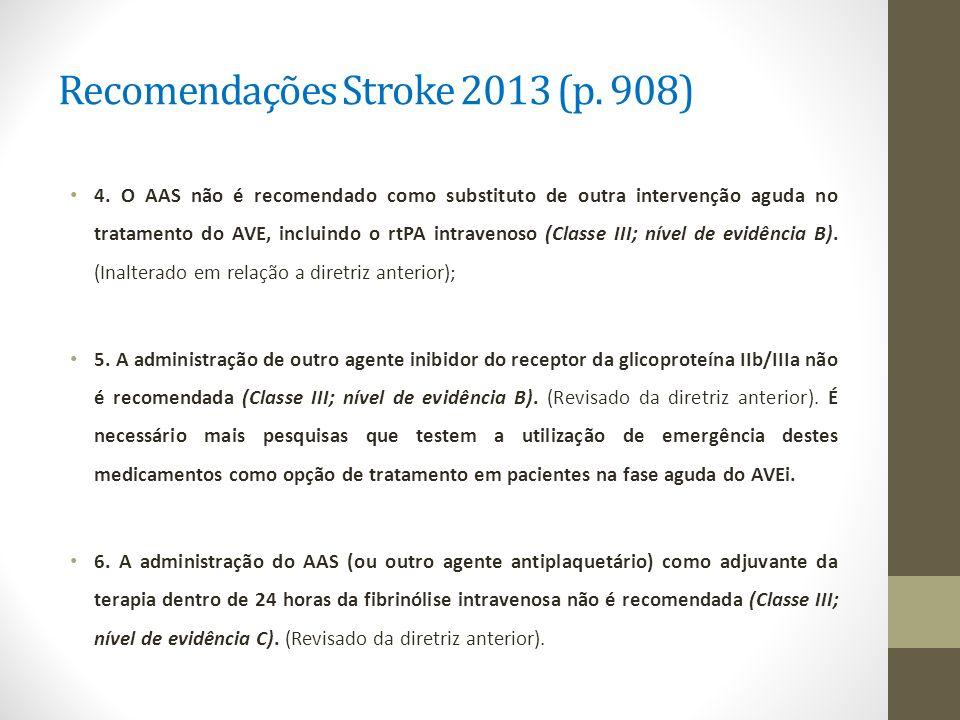 Recomendações Stroke 2013 (p. 908)