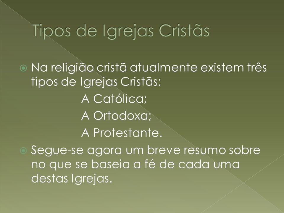 Tipos de Igrejas Cristãs