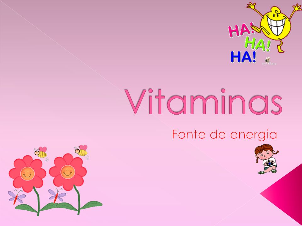 Vitaminas Fonte de energia