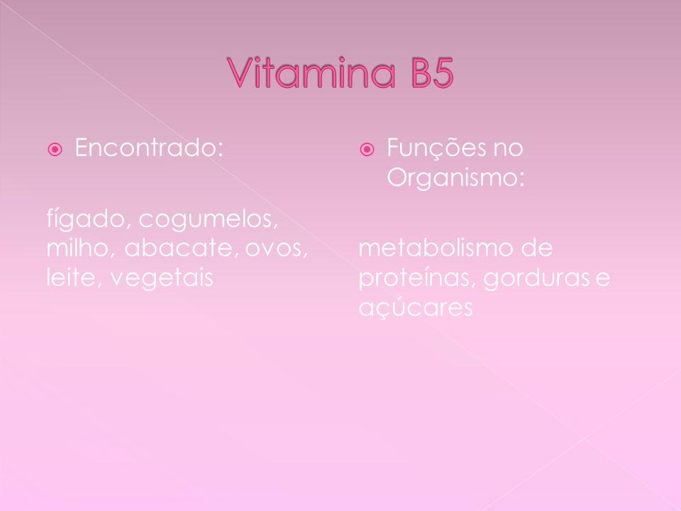 Vitamina B5 Encontrado: