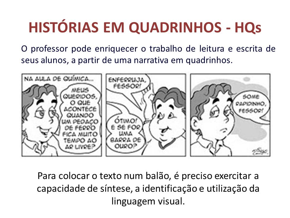 HISTÓRIAS EM QUADRINHOS - HQs