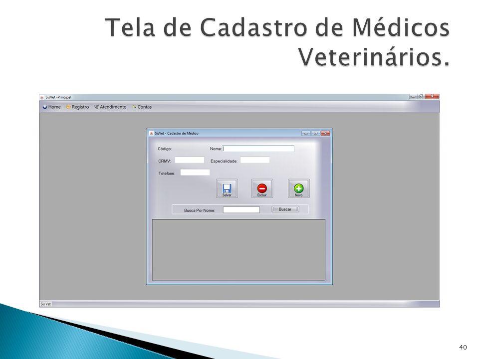 Tela de Cadastro de Médicos Veterinários.