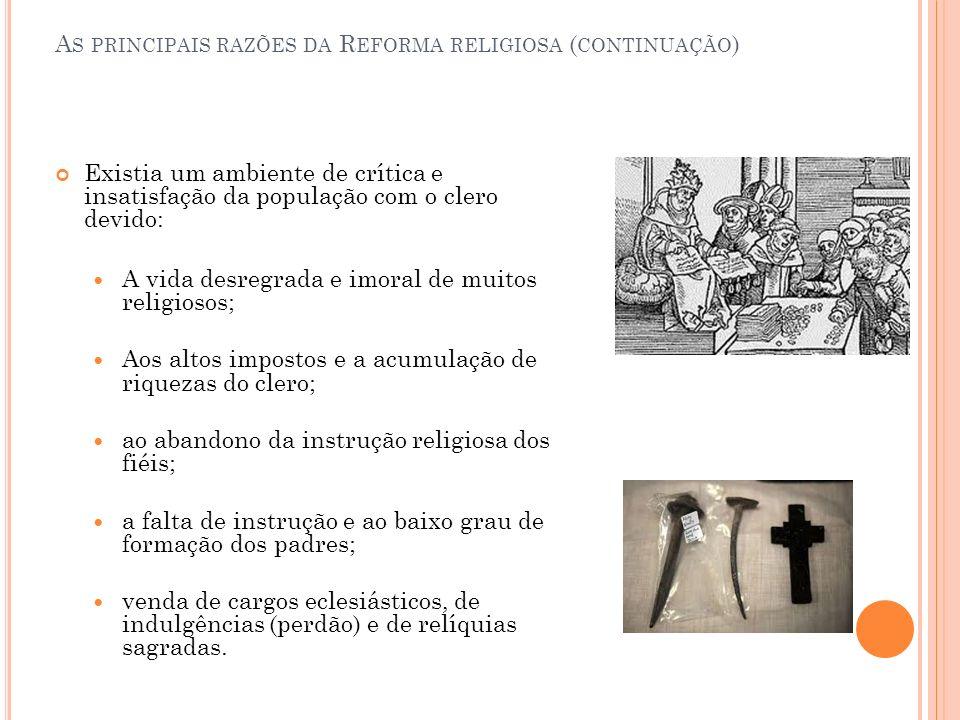 As principais razões da Reforma religiosa (continuação)