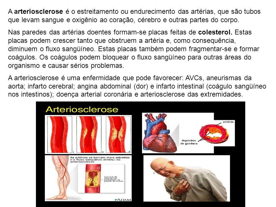 A arteriosclerose é o estreitamento ou endurecimento das artérias, que são tubos que levam sangue e oxigênio ao coração, cérebro e outras partes do corpo.