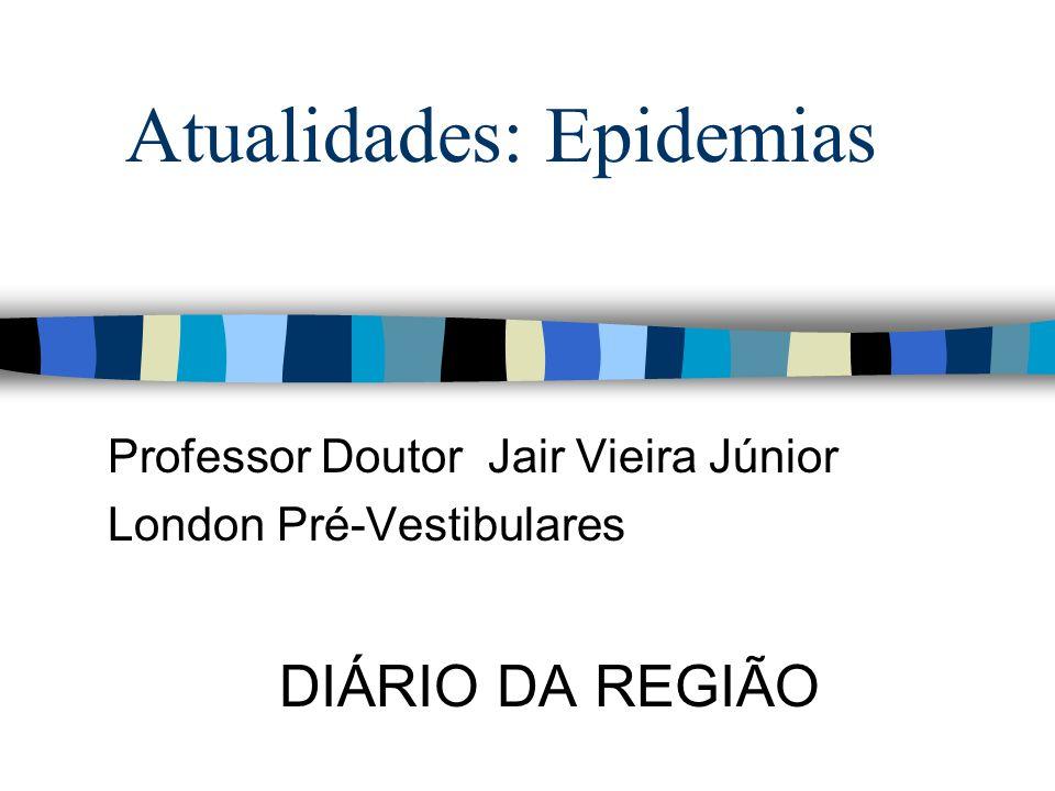 Atualidades: Epidemias