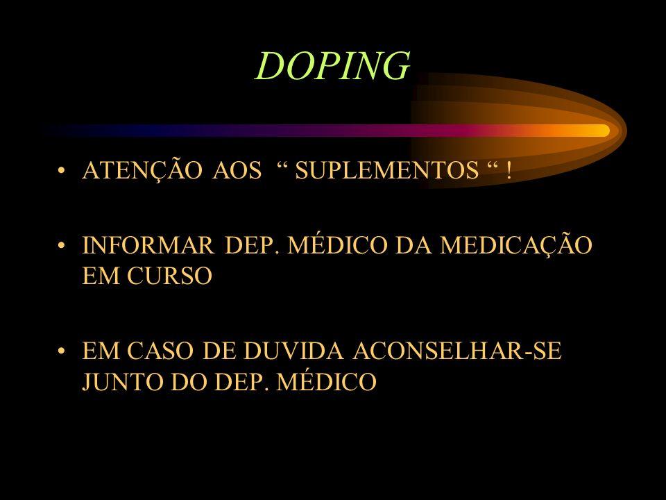 DOPING ATENÇÃO AOS SUPLEMENTOS !