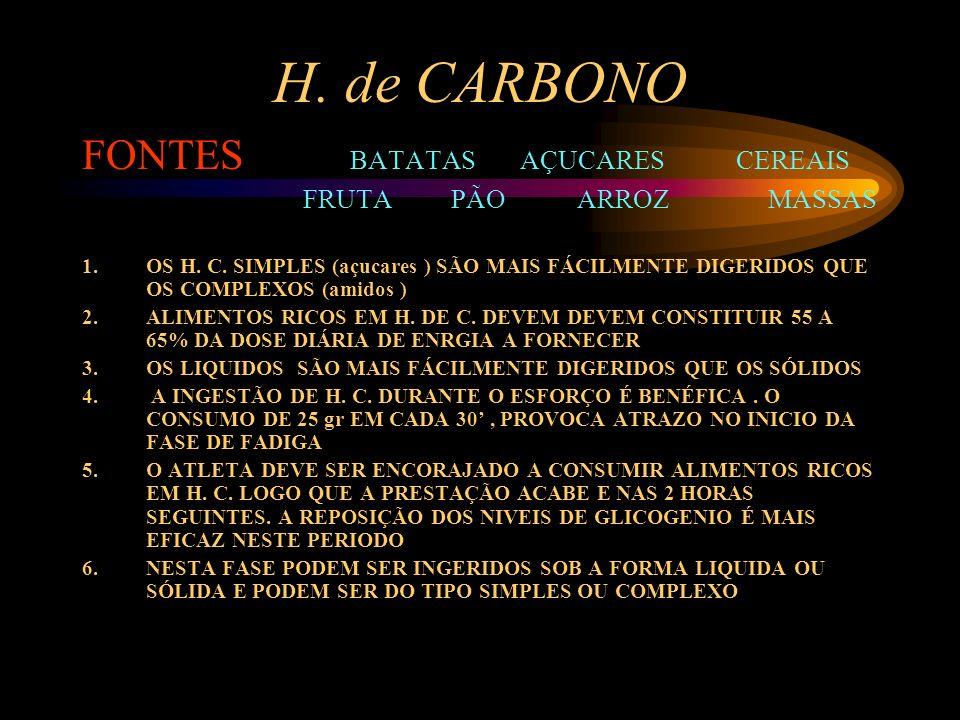 H. de CARBONO FONTES BATATAS AÇUCARES CEREAIS FRUTA PÃO ARROZ MASSAS