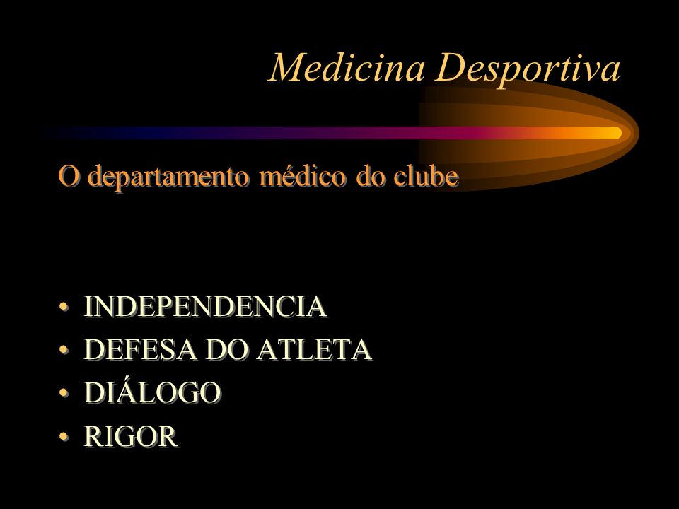 Medicina Desportiva O departamento médico do clube INDEPENDENCIA