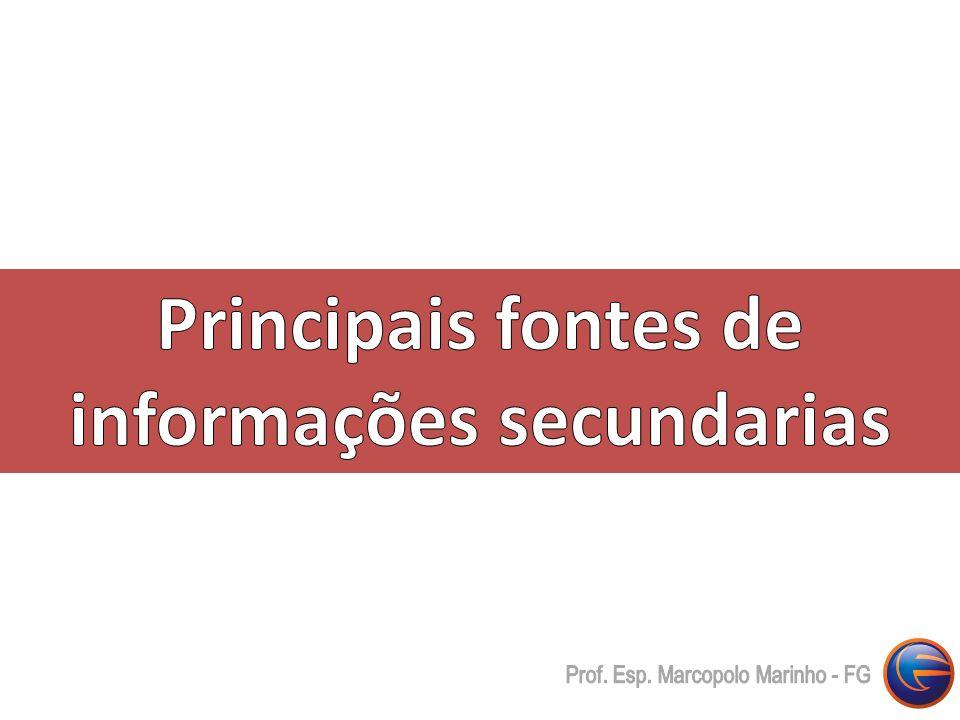 Principais fontes de informações secundarias