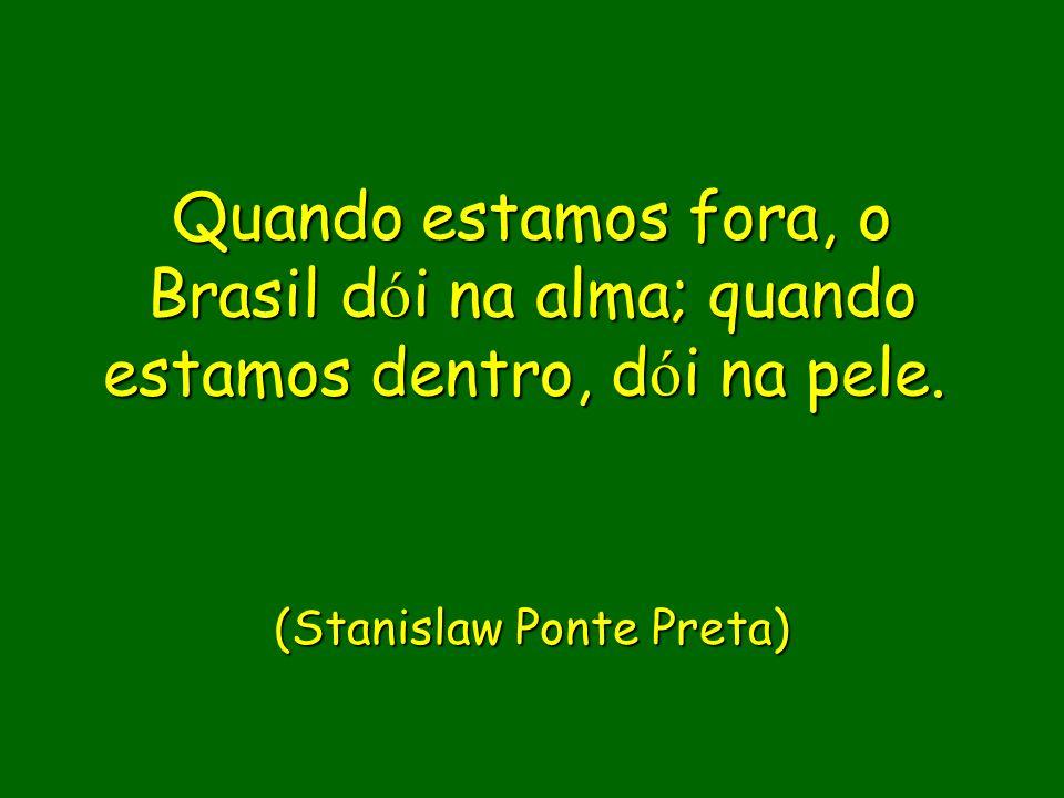 (Stanislaw Ponte Preta)
