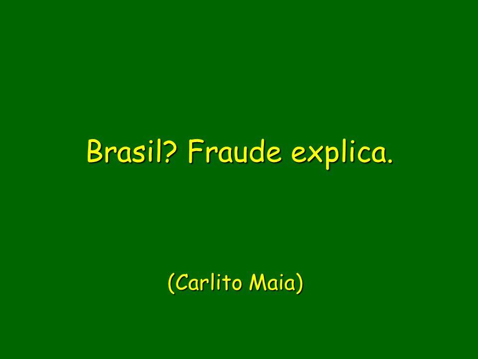 Brasil Fraude explica. (Carlito Maia)