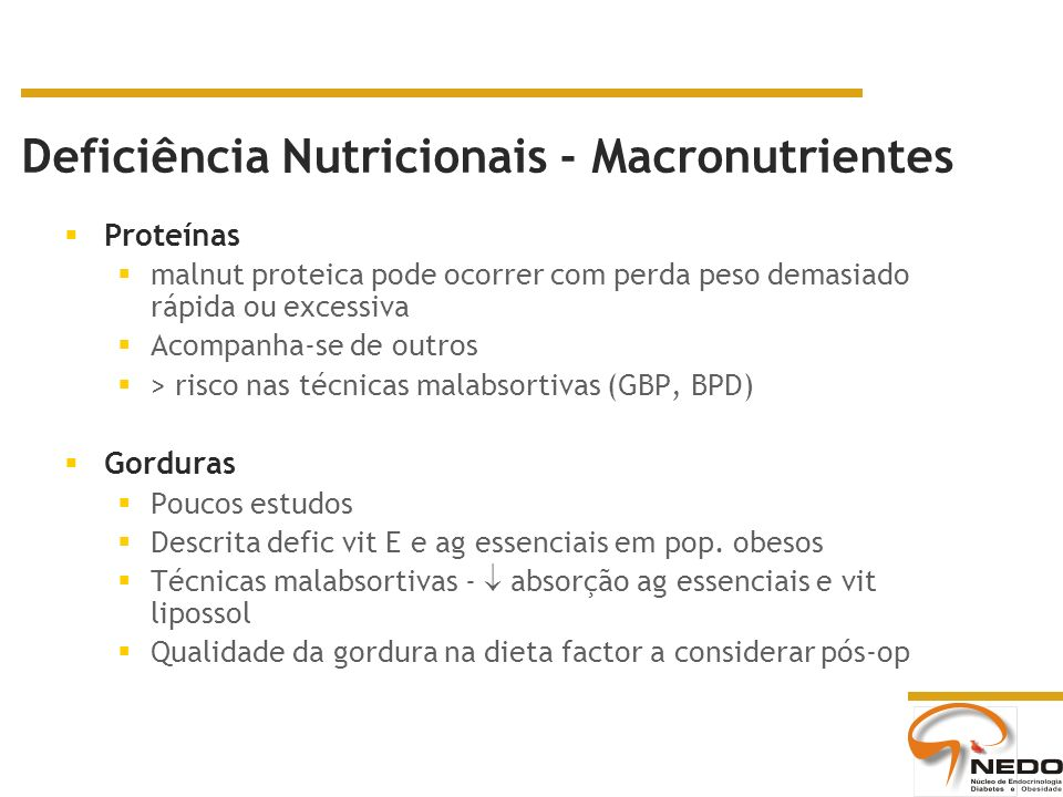 Deficiência Nutricionais - Macronutrientes