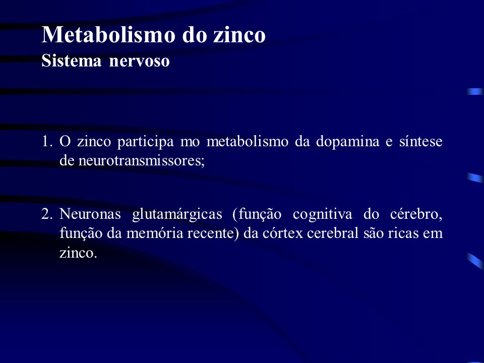 Metabolismo do zinco Sistema nervoso
