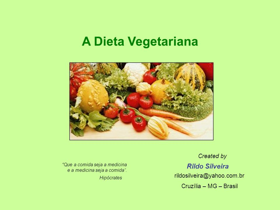A Dieta Vegetariana Rildo Silveira Created by
