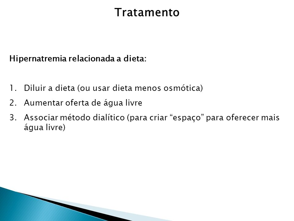 Tratamento Hipernatremia relacionada a dieta:
