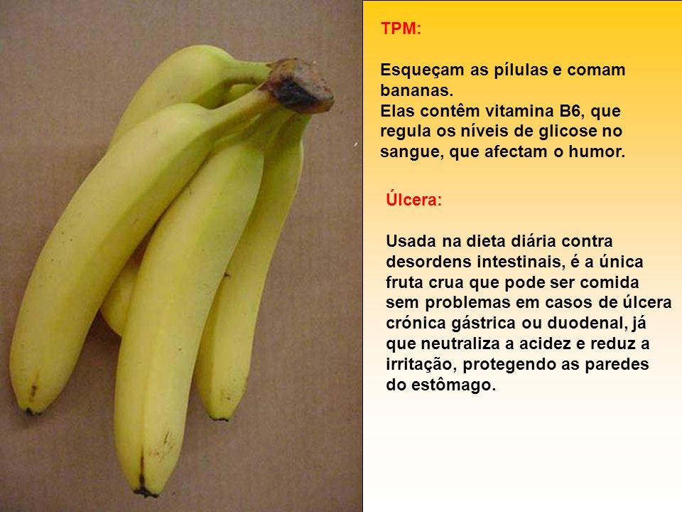 TPM: Esqueçam as pílulas e comam bananas