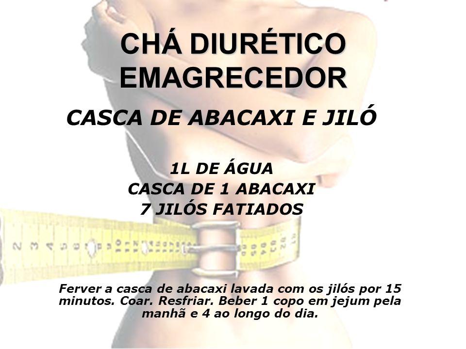CHÁ DIURÉTICO EMAGRECEDOR