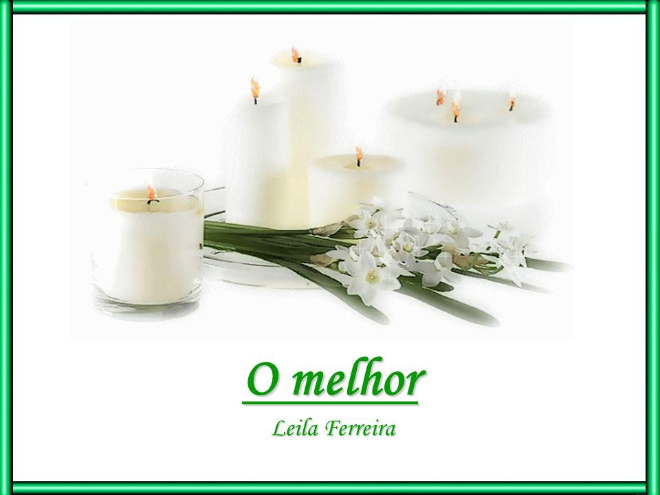 O melhor Leila Ferreira