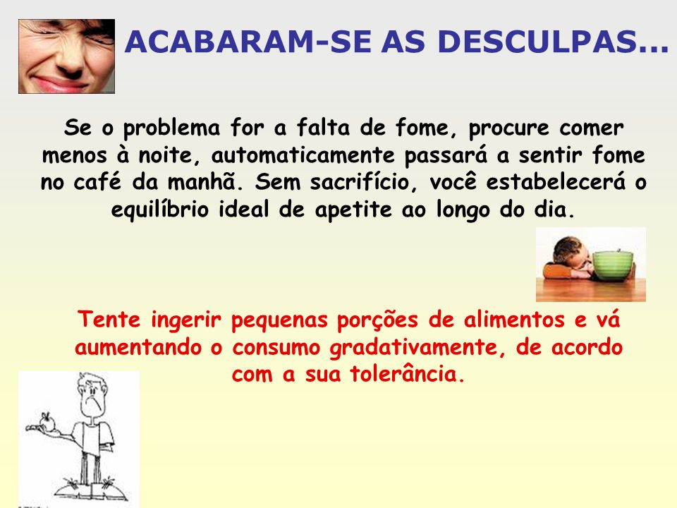 ACABARAM-SE AS DESCULPAS...