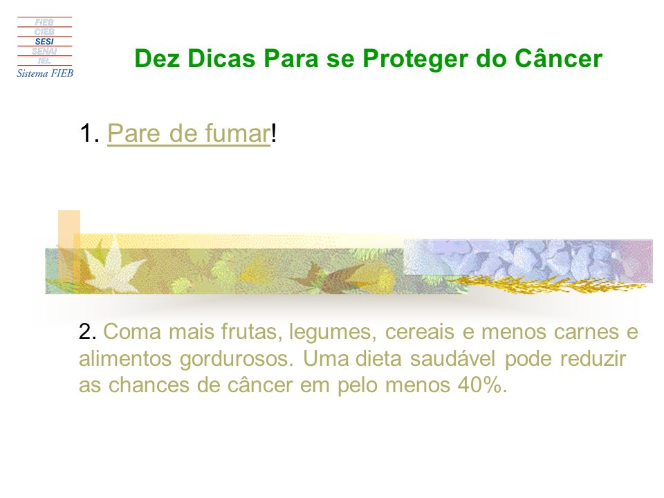 Dez Dicas Para se Proteger do Câncer