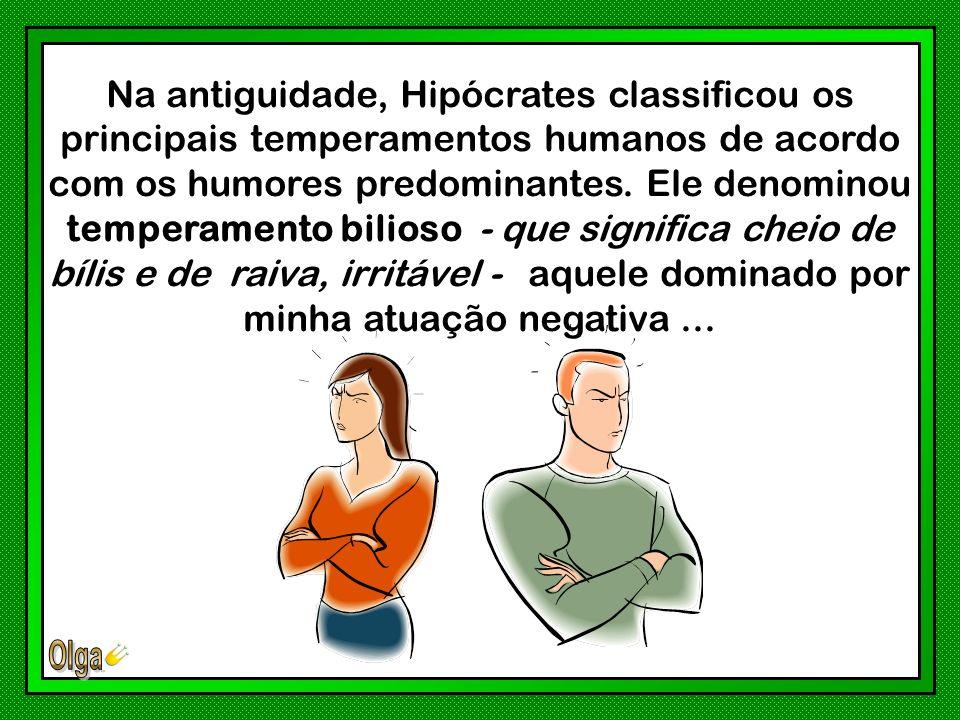 Na antiguidade, Hipócrates classificou os principais temperamentos humanos de acordo com os humores predominantes.
